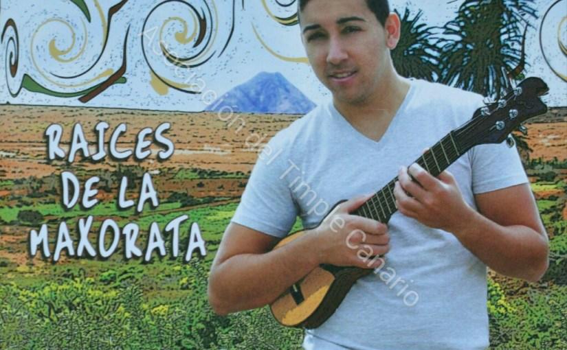 Raices de la Maxorata (David Rodríguez «El Majorero»)