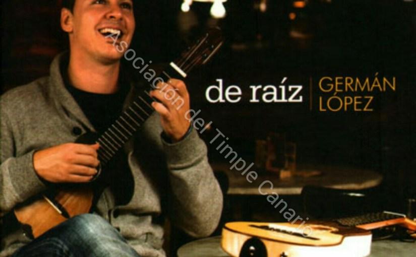 De Raíz (Germán López)