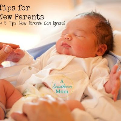 5 Tips for New Parents and 5 Tips New Parents Can (and Should) Ignore