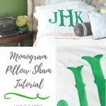 Monogram Pillow Sham Tutorial Buy Versus Diy A Southern Mother