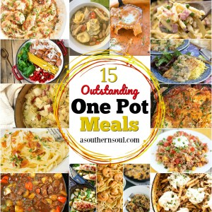 15 one pot meal for lunch, supper or dinner that are easy to make by aouthernsoul.com