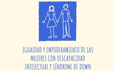 Taller de Igualdad de género y empoderamiento de la mujer con discapacidad intelectual y síndrome de Down.