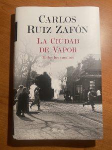 La città di vapore Carlos Ruíz Zafón - aspassoperlaspagna.it
