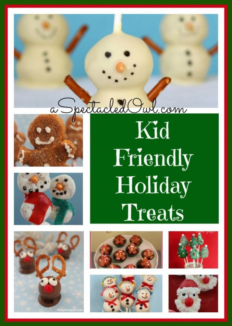 Kid Friendly Holiday Treats