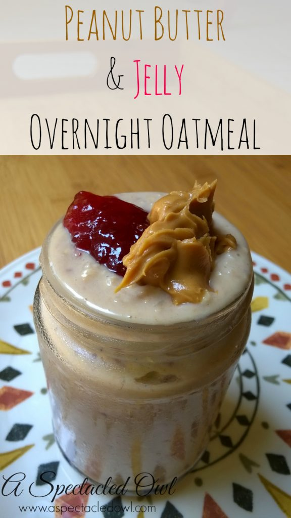 Peanut Butter & Jelly Overnight Oatmeal Recipe