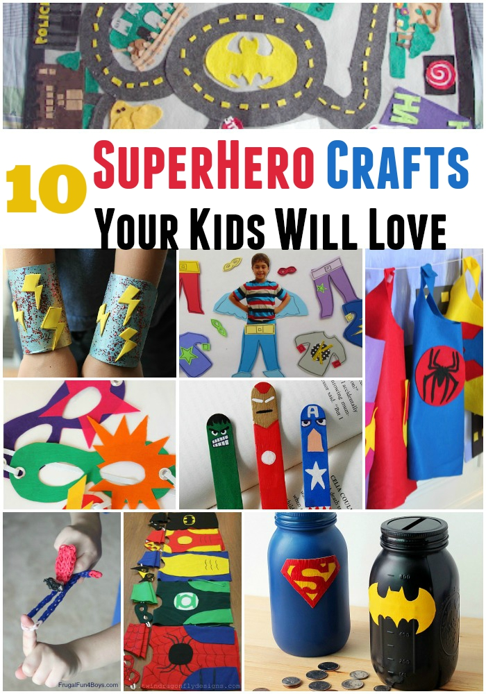 10 Superhero Crafts Your Kids Will Love