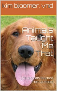 Animals Taught Me That