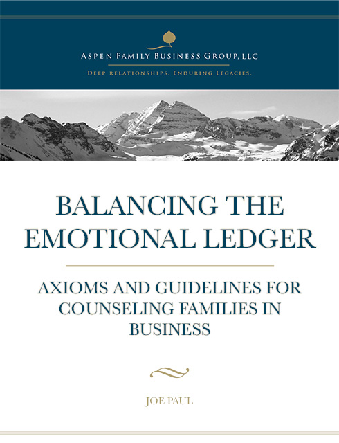 Balancing the Emotional Ledger: Axioms and guidelines for counseling families in business