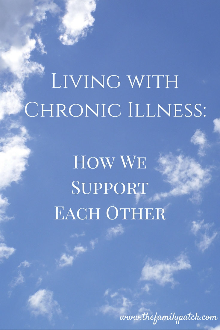 Living with Chronic Illness-How We Support Each Other