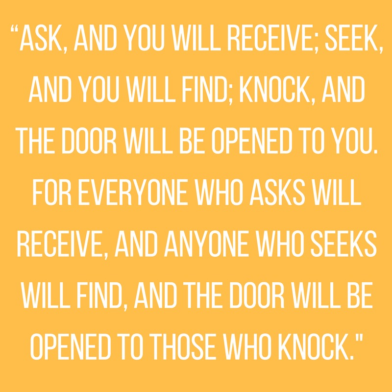 Matthew 7:7-8 Ask and You Will Receive