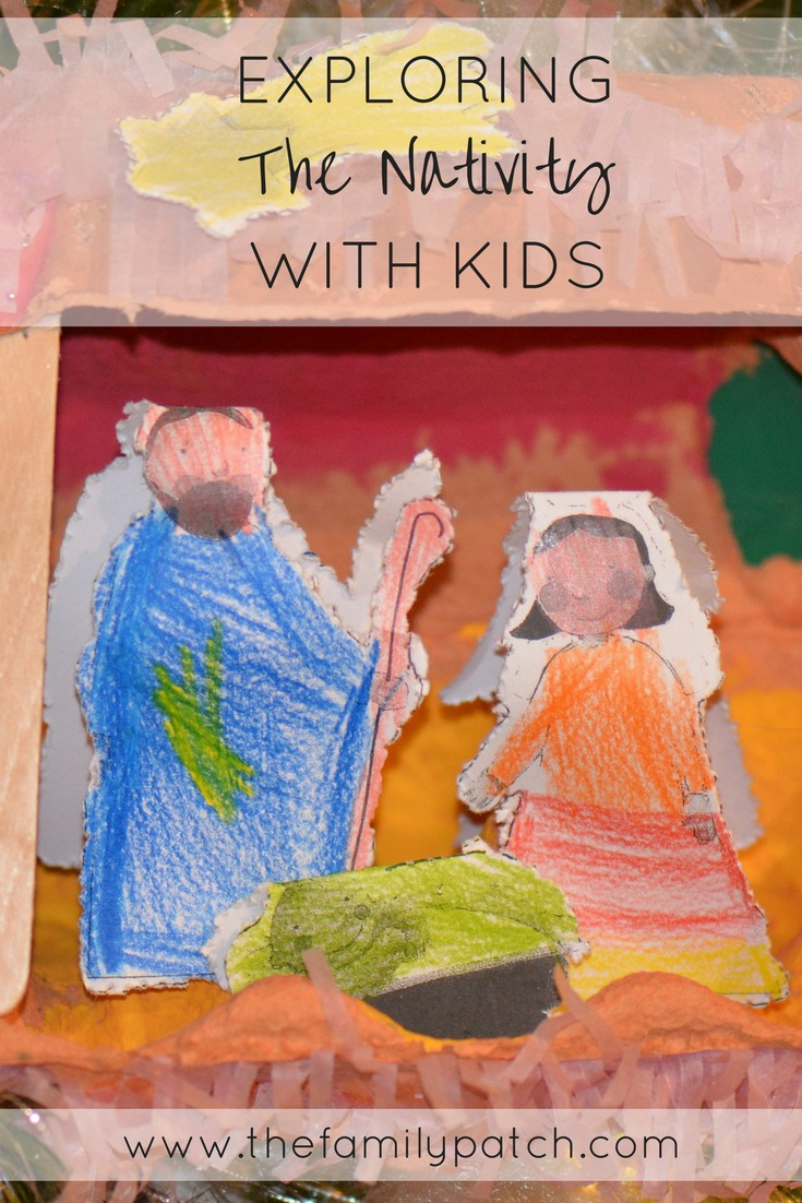 Explore The Nativity Story with Kids The Family Patch