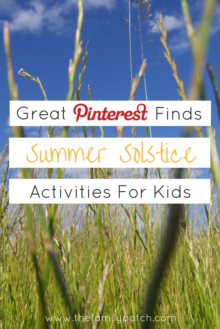 Kid Friendly Summer Solstice Activities