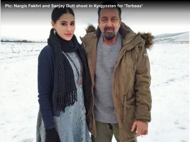 Nargis Fakhri, Sanjay Dutt, Shoot, Kyrgyzstan, Torbaaz,