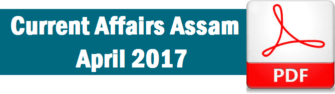 Current Affairs Assam April 2017