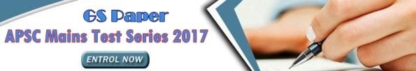 APSC Mains Test Series 2017 GS Paper - Assam Exam