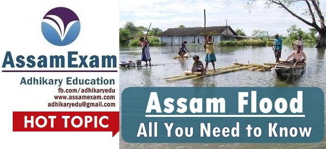 Assam flood: All you need to know - Assam Exam