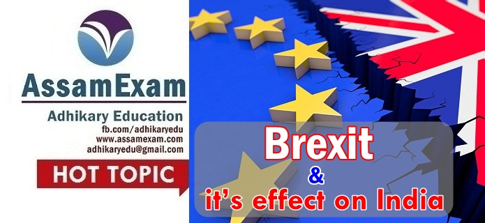 brexit and it's effect on India Assam Exam