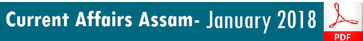 Current-Affairs-Assam-January-2018 AssamExam