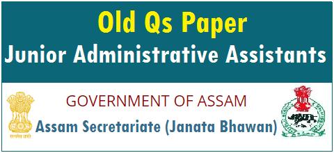 Junior Administrative Asst - JAA Assam secretariat