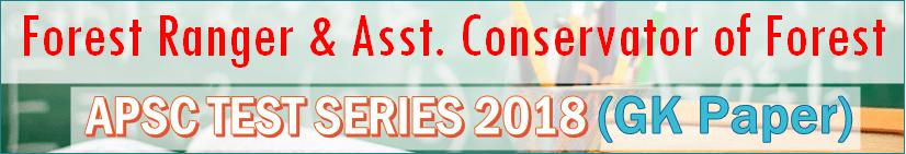 Assam Forest Ranger ACF Test Series 2018