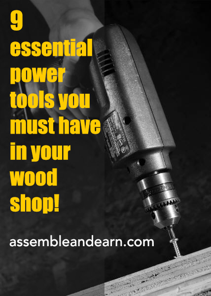 Essential power tools for woodworking