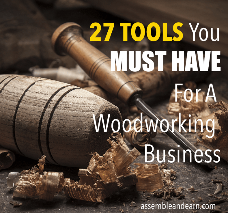important woodworking tools for a business