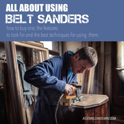 how to use belt sanders