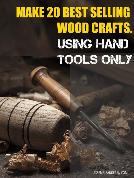 Hand tool wood crafts