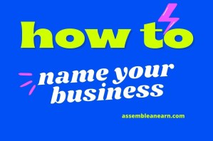 How To Choose A Name For Your Craft Business