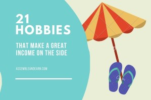 Read more about the article 21 Hobbies That Make Good Money On The Side