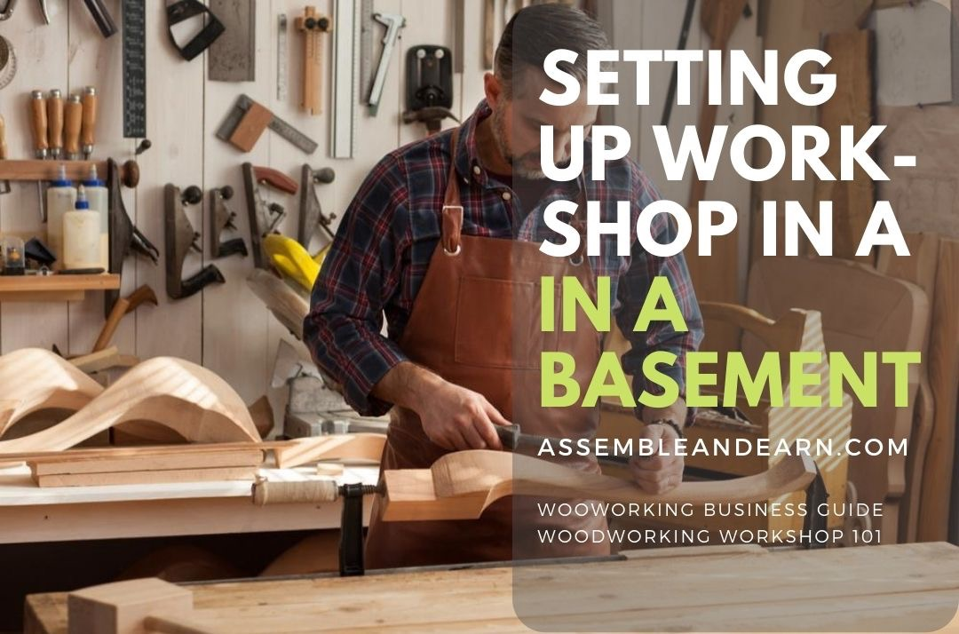 How To Setup A Wood Shop In A Basement