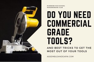 Do You Need Commercial Grade Power Tools For A Woodworking Business?