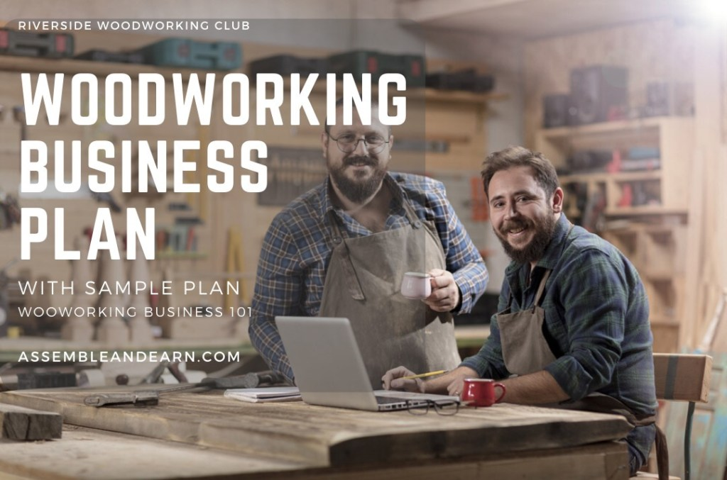 How To Create A Woodworking Business Plan – With Sample Plan