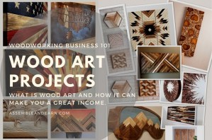 What Is Wood Art And Why It Is Good For Business