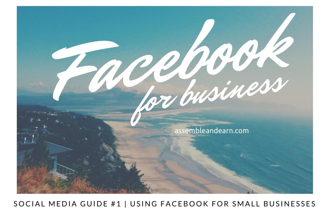 Social Media Guide For Business Part #1 – Using Facebook