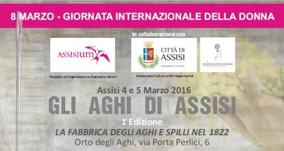 Gli Aghi di Assisi, il 4 e il 5 marzo 2016