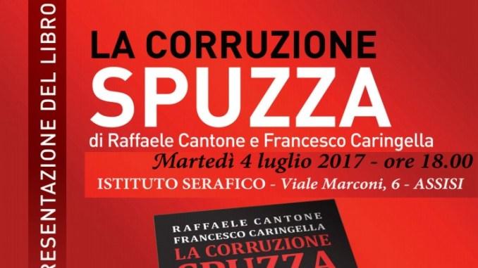La corruzione è una bestemmia, ad Assisi presentato il libro di di Raffaele Cantone e Francesco Caringella