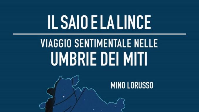 Il saio e la lince, il libro del giornalista, Mino Lorusso ad Assisi