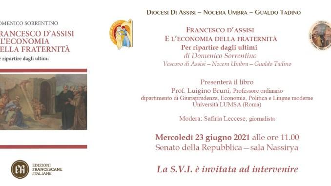 Monsignor Sorrentino e suo Francesco d'Assisi l'economia della fraternità