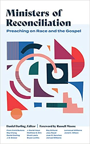 'Ministers of Reconciliation' by Daniel Darling Offers Pastoral Wisdom and Encouragement for Preaching on Race