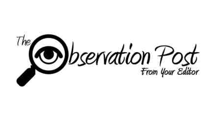 The Observation Post – August 2017