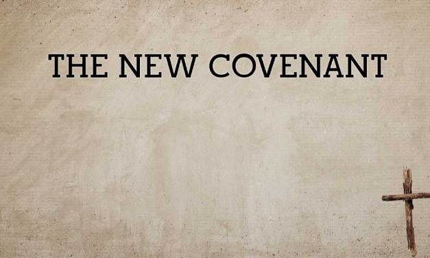 Our Place In The New Covenant