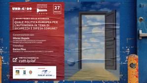ISF2021: Quale politica europea per l'autonomia in tema sicurezza e difesa comune? – registrazione disponibile [VIDEO]