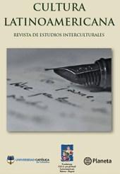 Cultura Latinoamericana - Revista de estudios interculturales