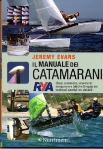 il manuale dei catamarani - Jeremy Evans - 2011