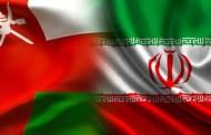 عُمان وإيران تسابقان الوقت لتعزيز علاقاتهما الاقتصادية