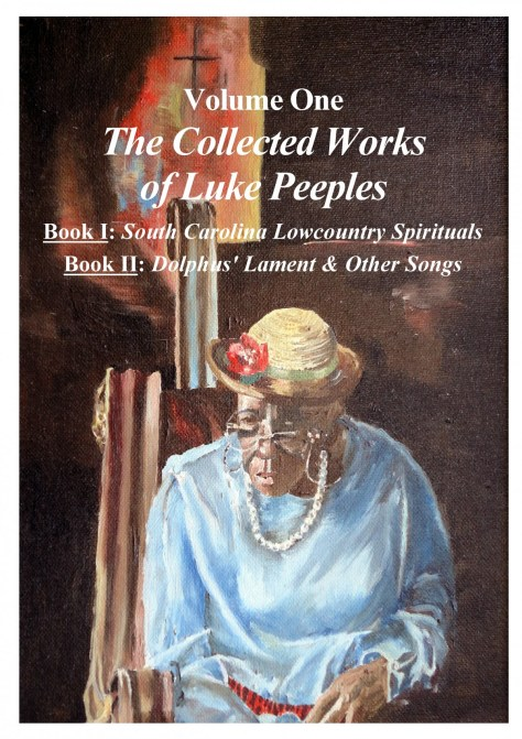 The Collected Works of Luke Peeples