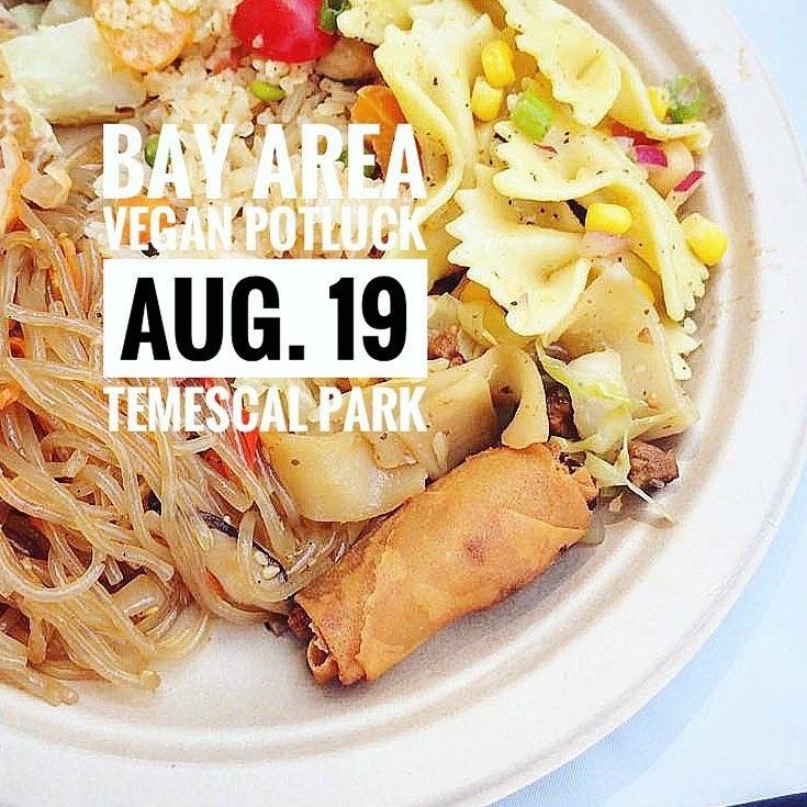 You're Invited: Bay Area Vegan Potluck 2017