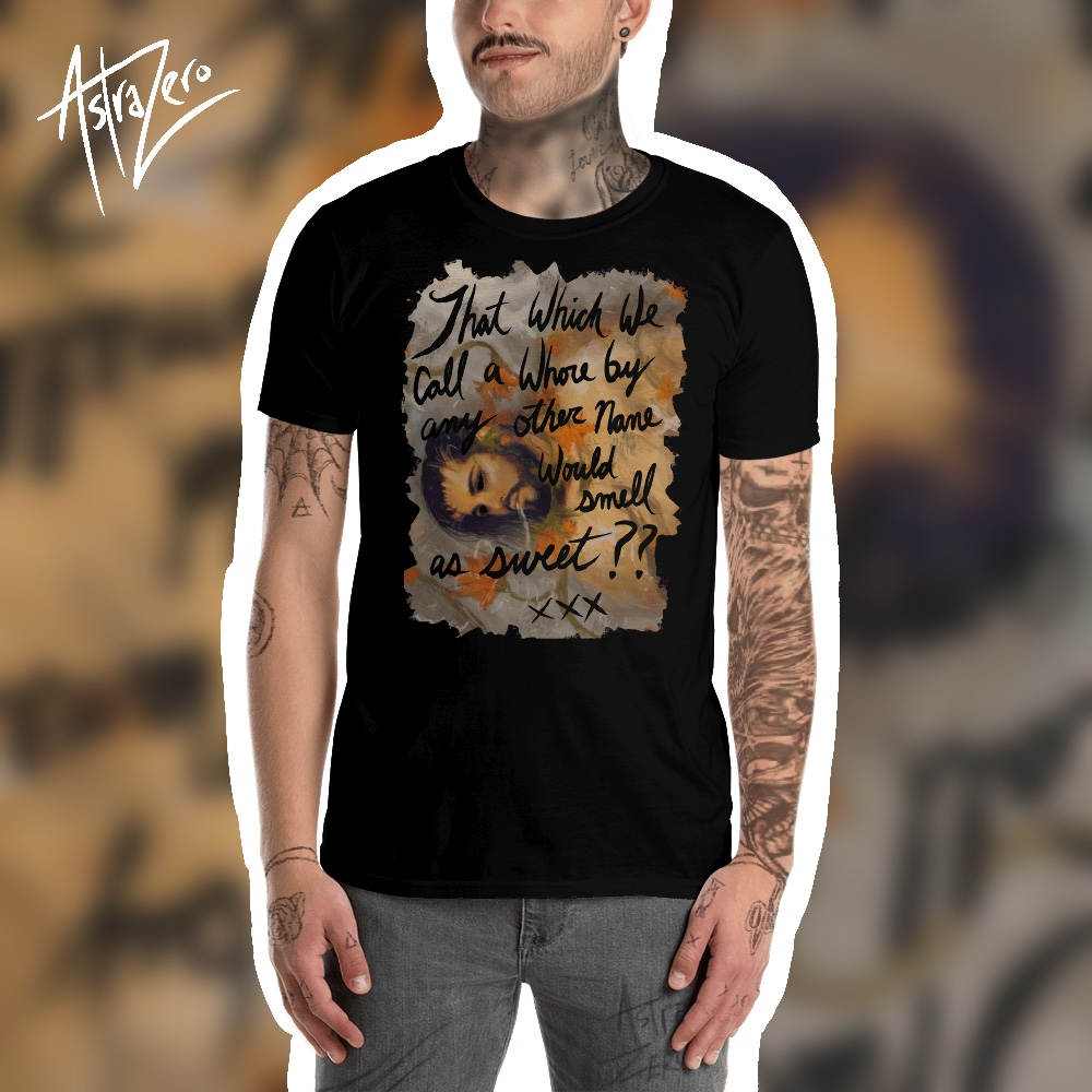 "Featured image for ""That which we call a Whore... Short-Sleeve Unisex T-Shirt"""
