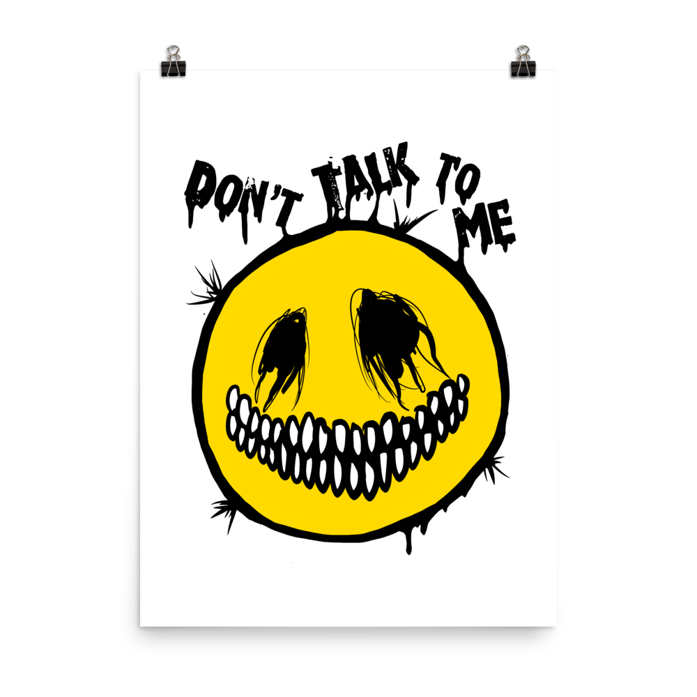 """Featured image for """"Don't Talk To Me - Poster"""""""
